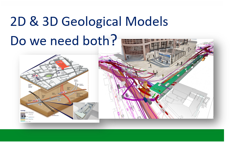2D and 3D Geological Models - Do we need both?